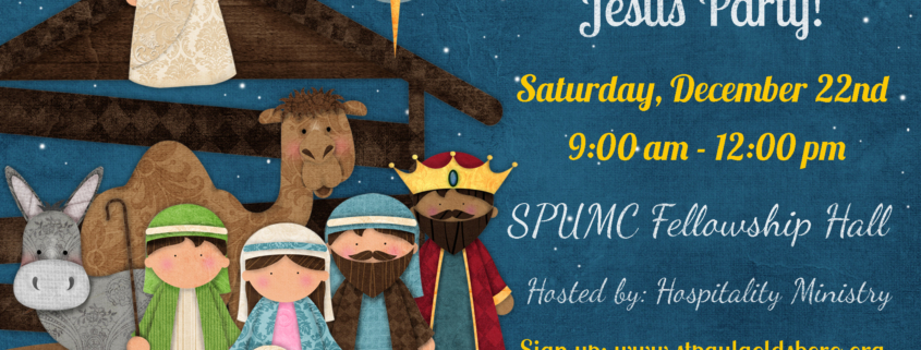 Birthday Party For Jesus December 22 Saint Paul United Methodist